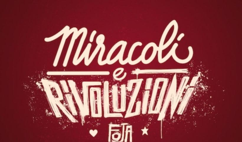 Miracoli e Rivoluzioni: Foja
